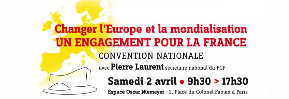 Convention nationale - Changer l'Europe et la mondialisation : un engagement pour la France.